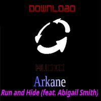 Run and Hide (feat. Abigail Smith) — ArKane