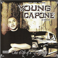 Tha Life of a Youngsta — Young Capone
