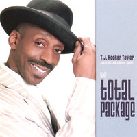 The Total Package — T J Hooker Taylor