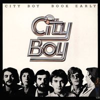 Book Early — City Boy