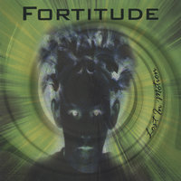 Lost In Motion — Fortitude