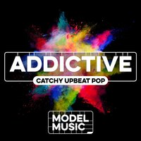 Addictive: Catchy Upbeat Pop — сборник