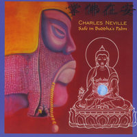 Safe in Buddha's Palm — Charles Neville