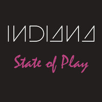 State of Play - EP — Indiana