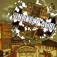 Unlikely Alibi: Live at the Mill — Unlikely Alibi