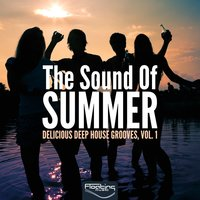 The Sound of Summer (Delicious Deep House Grooves, Vol. 1) — сборник
