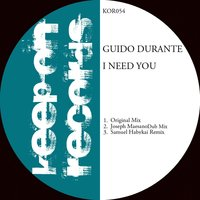 I Need You — Guido Durante