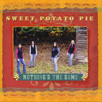 Nothing's the Same — Sweet Potato Pie