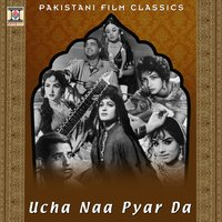 Ucha Naa Pyar Da (Pakistani Film Soundtrack) — Tafoo
