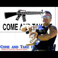 Come and Take it — Gianluca Zanna