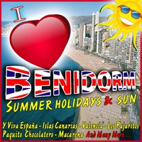 I Love Benidorm. Summer Holidays and Sun. — Costa Blanca Summer Beach Band