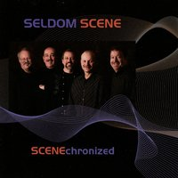 Scenechronized — The Seldom Scene