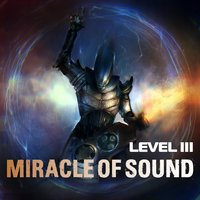 Level 3 — Miracle of Sound