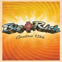 Greatest Hits — Big & Rich