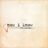 Now I Know — Andy Cloninger