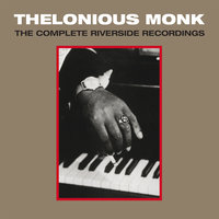 The Complete Riverside Recordings — Thelonious Monk