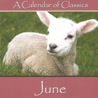 A Calendar Of Classics - June — Пётр Ильич Чайковский