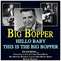 Hello Baby This Is The Big Bopper — Big Bopper