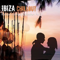 Ibiza Chillout Balearic Lounge Collection Vol. 3 — сборник