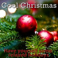 Cool Christmas — Christmas Orchestra