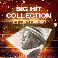 Big Hit Collection — Sidney Bechet