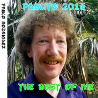 Pablito 2016: The Best of Me — Pablo Rodriguez