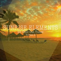 Sunrise Elements - 25 Chill Out Tunes, Vol. 2 — сборник