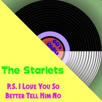 Ps I Love You — The Starlets