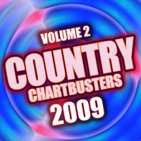 Country Chartbusters 2009 Vol. 2 — The CDM Chartbreakers