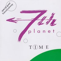 Time — 7th Planet