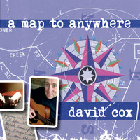 A Map To Anywhere — David Cox