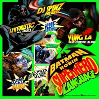 Batman and Robin (Superhero Language) — J.Futuristic, Yung L.A., Yung L.A. & J.Futuristic