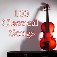 100 Classical Songs — Background Music