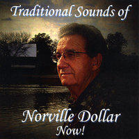 Traditional Sounds of Norville Dollar Now — Norville Dollar