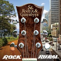 Rock Rural — Sa, Rodrix E Guarabyra