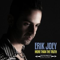 More Than the Truth — Erik Joey