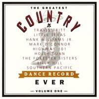 The Greatest Country Dance Record Ever Volume One — The Greatest Country Dance 1