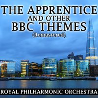 The Apprentice and Other BBC Themes — Royal Philharmonic Orchestra