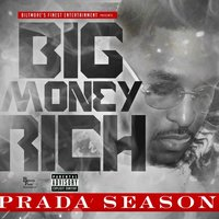 Prada Season — Big Money Rich
