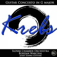 Krebs: Guitar Concerto in G major — Slovak Chamber Orchestra & Bohdan Warchal
