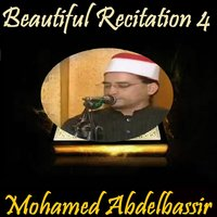 Beautiful Recitation 4 — Mohamed Abdelbassir