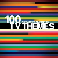 100 Greatest American TV Themes — сборник