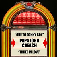 Ode To Danny Boy / Three In Love — Papa John Creach