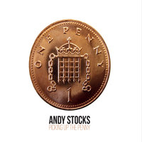 Picking Up the Penny — Andy Stocks