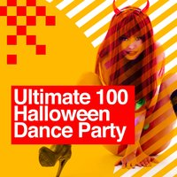 Ultimate 100: Halloween Dance Party — Ibiza Dance Party, Dance Music, Dance Music|Ibiza Dance Party