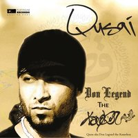 Don Legend the Kamelion — Qusai