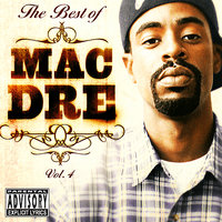 The Best of Mac Dre Volume 4 — Mac Dre