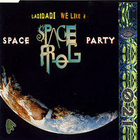 Space Party — Space Frog