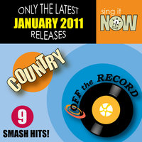 January 2011: Country Smash Hits — Off The Record