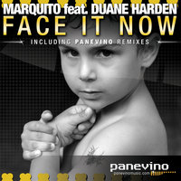 Face It Now — Marquito, Duane Harden